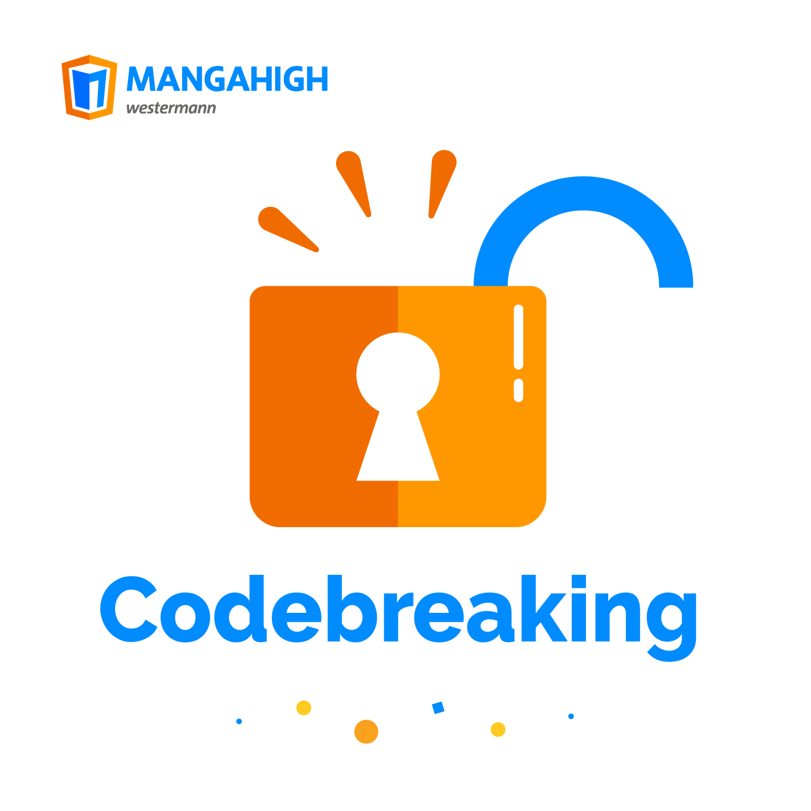 Codebreaking: Mastery and Problem Solving
