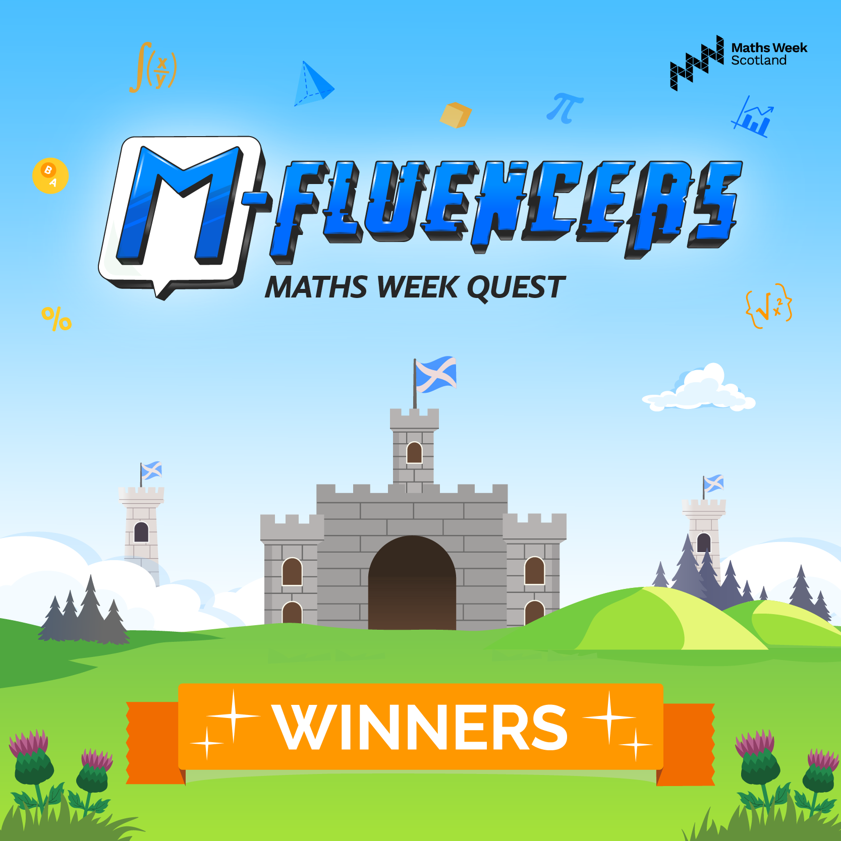 M-Fluencers Maths Week Quest Scotland - The Champions!
