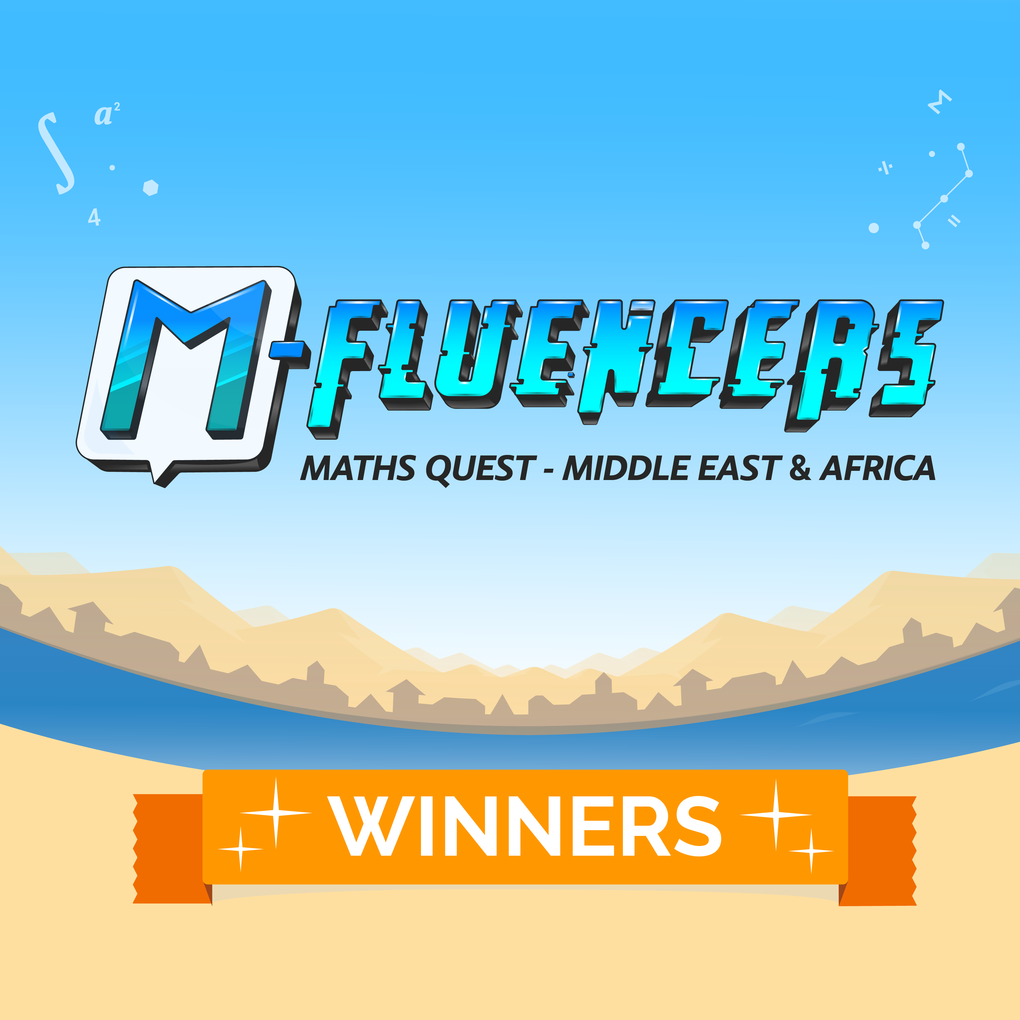 M-Fluencers Maths Quest Middle East & Africa - The Winners!